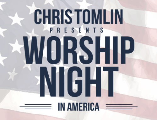 Chris Tomlin – Worship Night In America