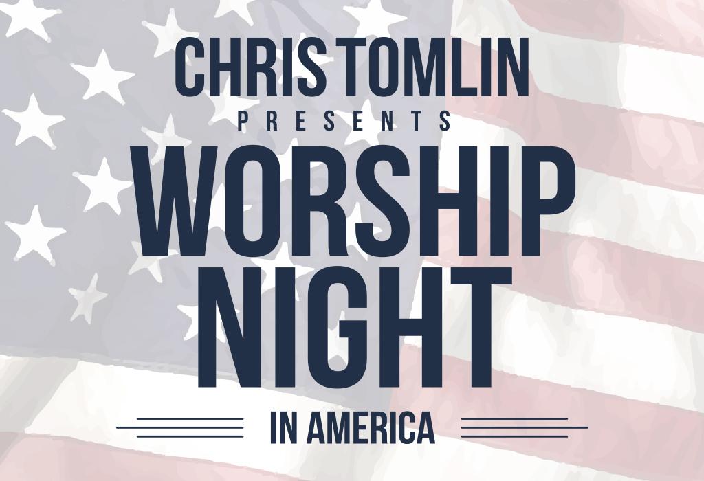 Chris Tonlin Worship Night In America